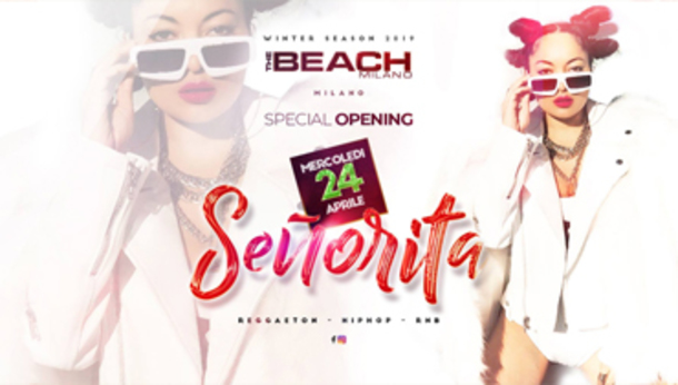 Señorita • The Beach Club (Milano) Reggaeton Hip Hop RnB