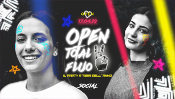 Open Total Fluo 2 > Open Party @ Social Club