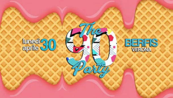 THE 90 PARTY @ discoteca BERFIS