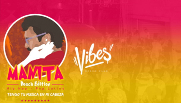 Manita - Vibes Beach Club - Opening Party