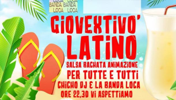 Giovextivò, Il Giovedi Latino by Extivò Travagliato