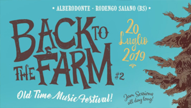 Back to the Farm Festival 2019 @ Alberodonte