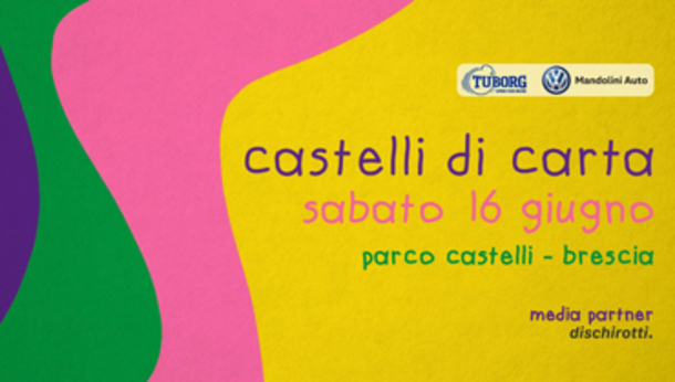 Castelli di carta, parco Castelli, Brescia