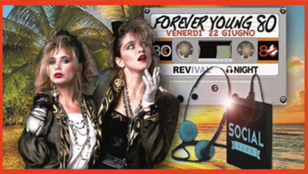 Forever Young - 80s Revival Summer Night - Social Club