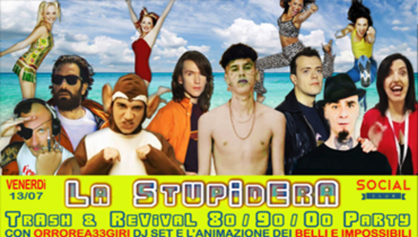 La Stupidera • Trash & Revival 80 - 90 - 00 Party