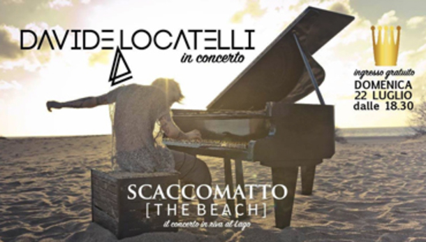 Davide Locatelli / concerto in riva al Lago + DJ SET