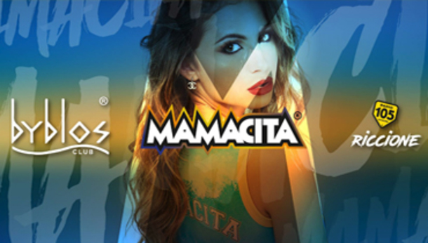 Mamacita @ Byblos a Riccione