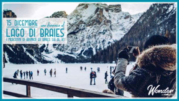 Una Domenica al Lago di Braies e Brunico