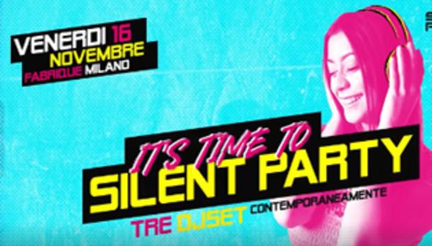 Silent Party @ Fabrique Milano
