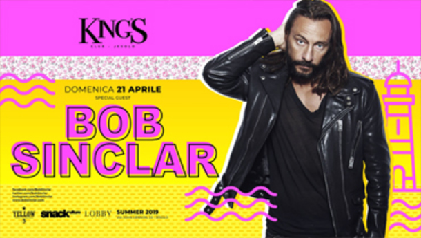 Pasqua: KING'S ospita BOB SINCLAR