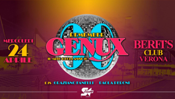 Remember GENUX at Berfis CLUB