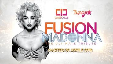 Fusion - Madonna Ultimate Tribute -