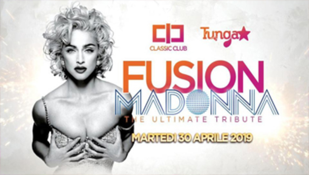 Fusion - Madonna Ultimate Tribute -