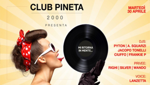 Club Pineta 2000 presenta Mi ritorna in mente