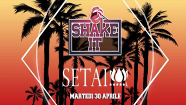 Shake It Setai Club!