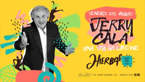 JERRY CALA • Concert Show • Hierbas - Jesolo Lido