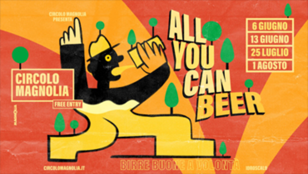All You Can Beer | Free Entry at Circolo Magnolia