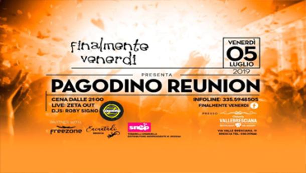 Pagodino Reunion at Valle Bresciana!