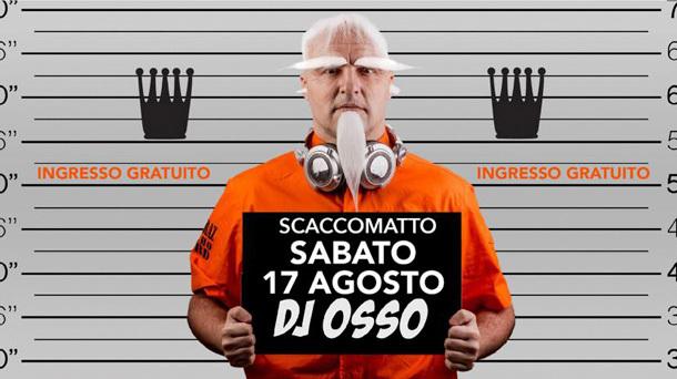 Dj OSSO @ Scacco Matto