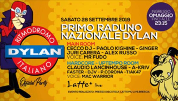 Official Party Dylan @ Latte + Brescia
