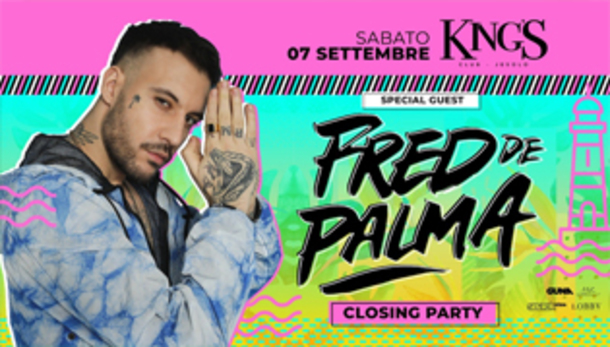 King's - Fred De Palma - Closing Party