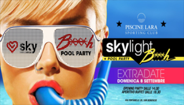 Skylight Disco • Pool Party // Piscine Lara Club
