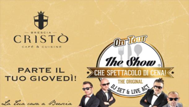 Dinner Show - Cristò, Piazza Arnaldo a Brescia