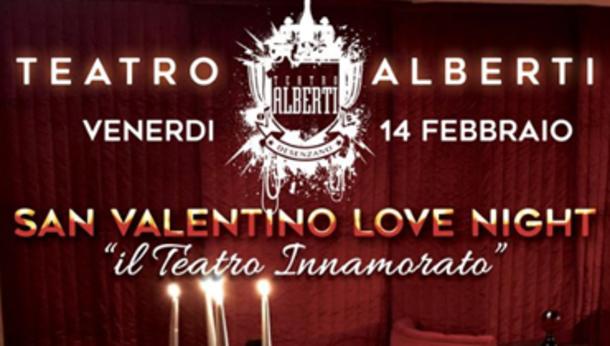 San Valentino al Teatro Alberti, Desenzano del Garda!