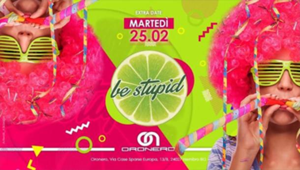Carnival Be Stupid - Oronero